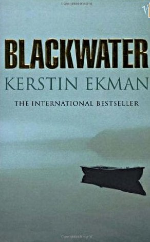 Blackwater (Händelser vid vatten) by Kerstin Ekman<br>A woman realizes her daughter has started seeing the man she thinks is responsible for a harrowing murder several decades prior. Kerstin Ekman's tale also contains intricate, near-celebratory but melancholic descriptions of the landscapes of northern Sweden, while giving a glimpse of the rift between <i>Norrlänningar</i> and Sami.Photo: Vintage Digital