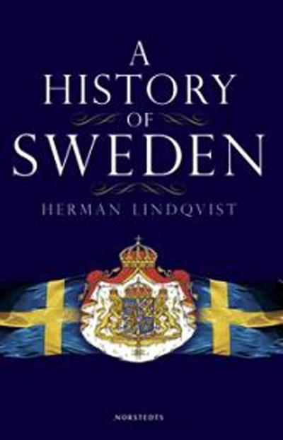 A History of Sweden : From Ice Age to our Age by Herman Lindqvist<br>For those of you who have only been in Sweden for a couple of years, you might recognize Lindqvist as the man who insulted the crown princess' choice of baby name (Estelle). In fact, he's a popular historian who in this hefty tome takes a sweeping look at Swedish history.Photo: Norstedts