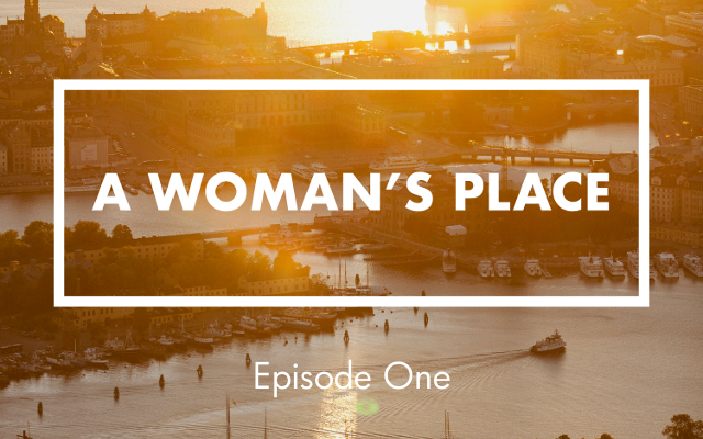PODCAST: A Woman's Place episode one. 'Grace, Sara, and Stockholm's music tech scene'.