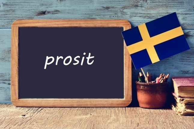 Swedish word of the day: prosit